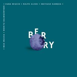 Więcek & Gawęda Quintet feat. Ralph Alessi - Berry
