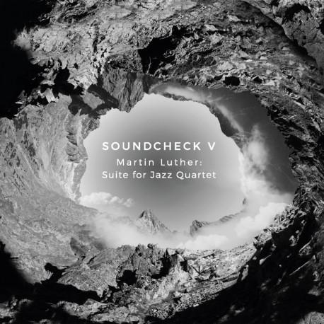 Soundcheck - Martin Luther: Suite For Jazz Quartet