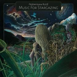 Przemysław Rudź - Music For Stargazing