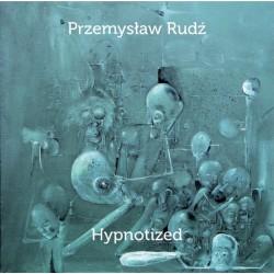 Przemysław Rudź - Hypnotized