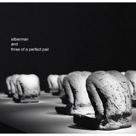 Silberman And Three Of A Perfect Pair - Silberman And Three Of A Perfect Pair feat. Jan Peszek