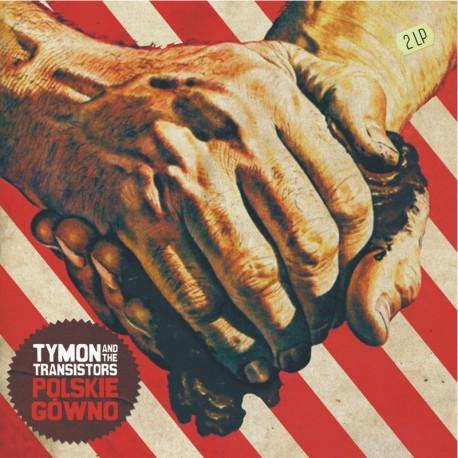 Tymon & The Transistors - Polskie gówno [standard]