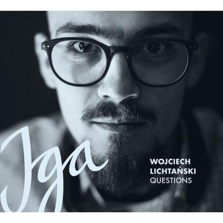 Wojciech Lichtański Questions - Iga