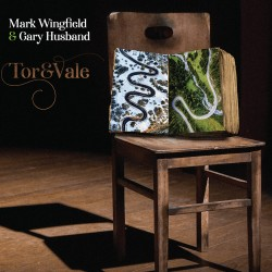Mark Wingfield & Gary Hisband - Tor & Vale 2LP