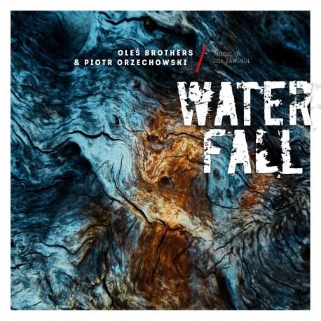 Oleś Brothers & Piotr Orzechowski - Waterfall