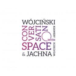 Ksawery Wójciński / Wojciech Jachna – Conversation With Space