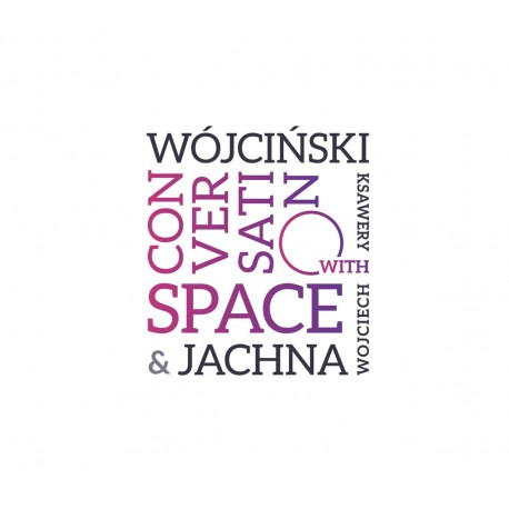 Ksawery Wójciński / Wojciech Jachna ‎– Conversation With Space