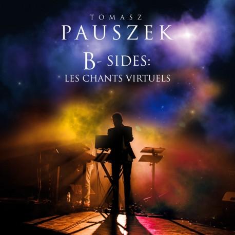 Tomasz Pauszek - B-Sides: Les Chants Virtuels 4CD