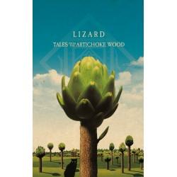 Lizard - Tales From The Artichoke Wood 1MC