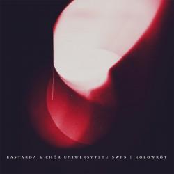 Bastarda - Kołowrót CD