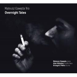 Mateusz Gawęda Trio - Overnight Tales